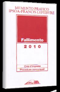 Memento Pratico - Fallimento - Ipsoa Francis Lefebvre A. Florimo, G. Gianese