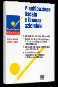 Pianificazione Fiscale e Finanza Aziendale - Maggioli Ed. A. Ferrari