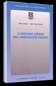 La dimensione aziendale delle amministrazioni pubbliche - Giappichelli Ed. F.G. Grandis