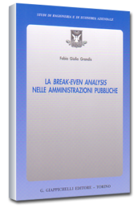 La break-even analysis nelle amministrazioni pubbliche - Giappichelli Ed. F.G. Grandis