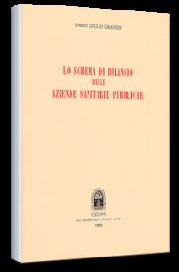 Lo schema di bilancio delle aziende sanitarie pubbliche - CEDAM Ed. F.G. Grandis