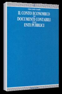 Il conto economico nei documenti contabili degli enti pubblici - KAPPA Ed. F.G. Grandis