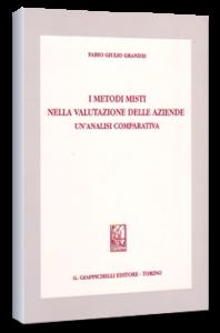 I metodi misti nella valutazione delle aziende - Giappichelli Ed. F.G. Grandis