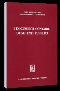 I documenti contabili degli enti pubblici - Giappichelli Ed. F.G. Grandis