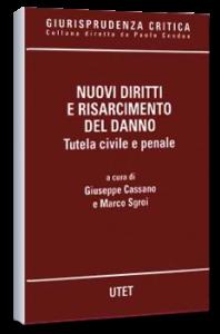Nuovi diritti e risarcimento del danno - Utet Ed. S. Ferrari
